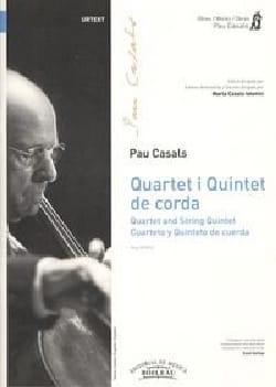 Pablo Casals - Quatuor et quintette à cordes - Partition - di-arezzo.fr