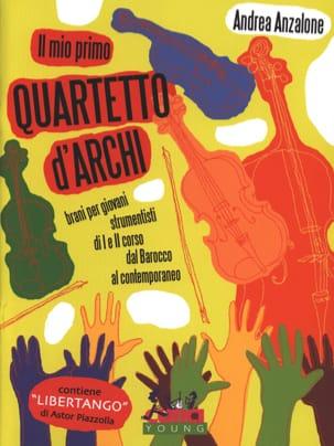 Andrea Anzalone - Il mio primo Quartetto d'Archi - Quatuor à cordes - Partition - di-arezzo.fr