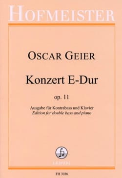 Oscar Geier - Concerto, op. 11 - Double bass and piano - Partition - di-arezzo.co.uk