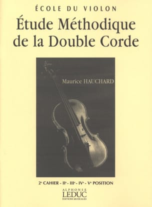 Maurice Hauchard - Etude Méthodique de la Double Corde Volume 2 - Partition - di-arezzo.fr