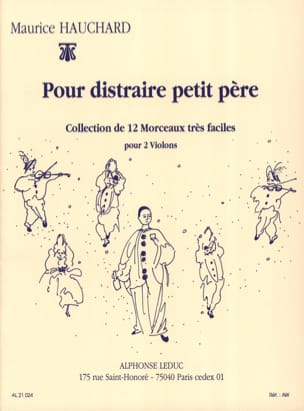 Maurice Hauchard - To distract little father - Sheet Music - di-arezzo.co.uk