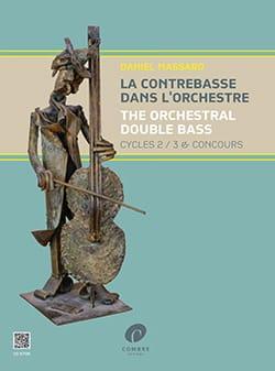 Daniel Massard - La Contrebasse dans l'Orchestre vol. 2 - Partition - di-arezzo.fr