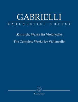 The Complete Works for Cello Domenico Gabrielli Partition laflutedepan