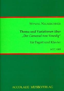Wenzel Neukirchner - Thema und Variationen über Der Carneval von Venedig - Partition - di-arezzo.fr