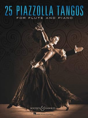 Astor Piazzolla - 25 Piazzolla Tangos - Flûte et piano - Partition - di-arezzo.fr