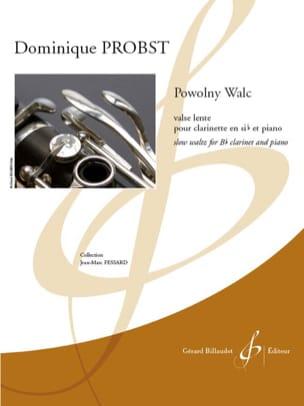 Dominique Probst - Powolny Walc - Clarinet and piano - Sheet Music - di-arezzo.com