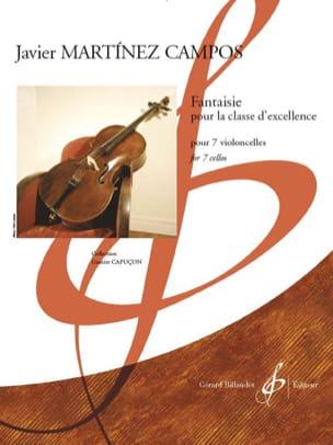 Campos Javier Martinez - Fantaisie pour la classe d'excellence - 7 violoncelles - Partition - di-arezzo.fr