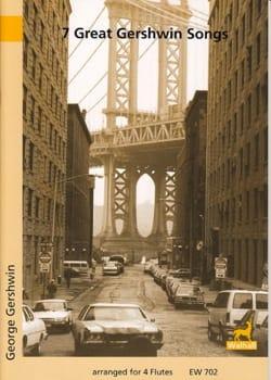 7 Great Gershwin Songs - GERSHWIN - Partition - laflutedepan.com