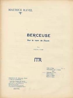 Maurice Ravel - Berceuse sur le nom de Fauré - Partition - di-arezzo.fr