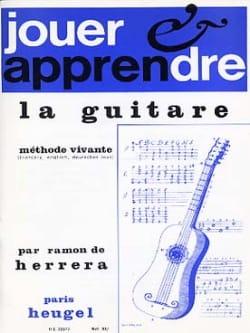 Ramon de Herrera - Play and learn the guitar - Sheet Music - di-arezzo.co.uk