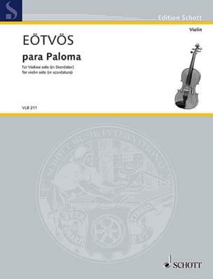 Peter Eotvos - Para Paloma - Violon solo - Partition - di-arezzo.fr