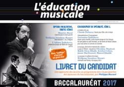 L' Education Musicale - SPECIAL BAC 2017 - laflutedepan.com