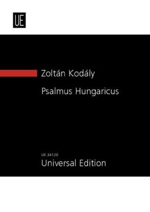 Psalmus Hungaricus - Conducteur - Zoltan Kodaly - laflutedepan.com