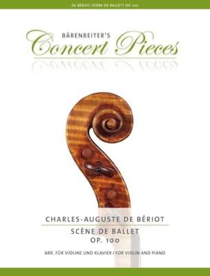 BÉRIOT - Scène de Ballet, op. 100 - Violon et piano - Partition - di-arezzo.fr