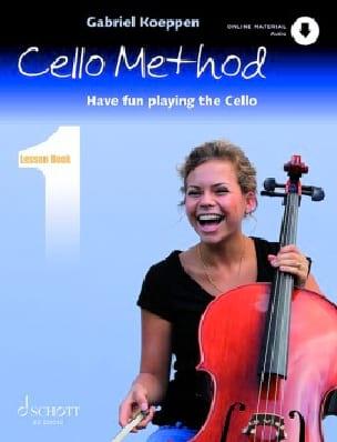 Gabriel Koeppen - Cello Method Vol. 1 - Partition - di-arezzo.fr