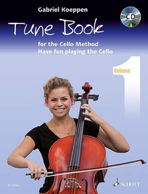 Gabriel Koeppen - Tune Book for the Cello Method - Volume 1 - Partition - di-arezzo.fr