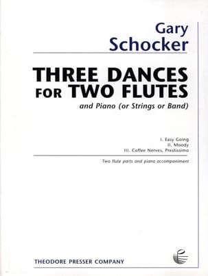 3 Dances for 2 Flutes and Piano Gary Schocker Partition laflutedepan