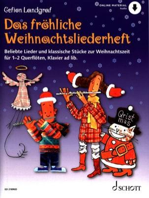 Gefion Landgraf - Das Fröhliche Weihnachtsliederheft - Flûte + CD - Partition - di-arezzo.fr