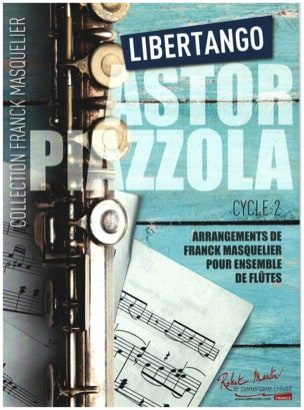 Astor Piazzolla - Libertango - Ensemble de Flûtes - Partition - di-arezzo.fr