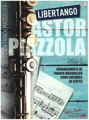 Libertango - Ensemble de Flûtes Astor Piazzolla Partition laflutedepan