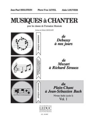 Holstein Jean-Paul / Level Pierre-Yves / Louvier Alain - Musics to sing - Volume 1 - Sheet Music - di-arezzo.com