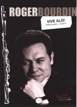 Roger Bourdin - Lunga vita ad Aldi - Partitura - di-arezzo.it