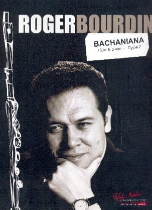 Roger Bourdin - Bachaniana - Flauto e pianoforte - Partitura - di-arezzo.it