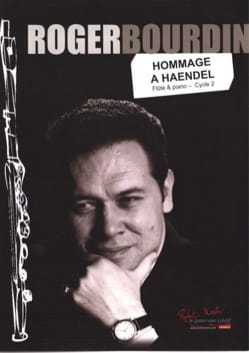 Roger Bourdin - Hommage à Haendel - Flûte et orgue - Partition - di-arezzo.fr