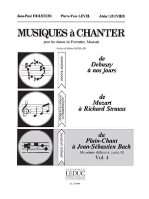 Holstein Jean-Paul / Level Pierre-Yves / Louvier Alain - Musics to sing - Volume 4 - Sheet Music - di-arezzo.com