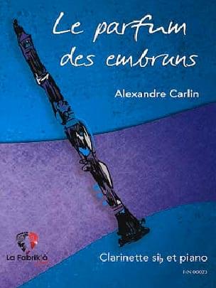 Alexandre Carlin - The fragrance of sea spray - Clarinet and piano - Partition - di-arezzo.co.uk