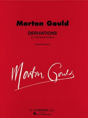 Derivations - Morton Gould - Partition - Clarinette - laflutedepan.com