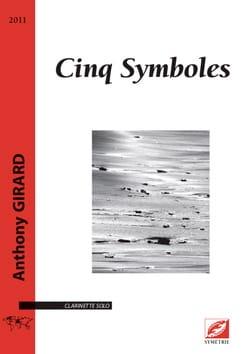 Anthony Girard - 5 Symboles - Clarinette solo - Partition - di-arezzo.fr