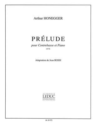 Arthur Honegger - Prelude - Double bass - Sheet Music - di-arezzo.co.uk