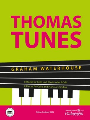 Graham Waterhouse - Thomas Tunes - 8 pieces for cello and piano or 2 cellos - Sheet Music - di-arezzo.co.uk