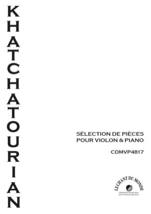 Aram Khatchaturian - Selection of pieces for violin and piano - Sheet Music - di-arezzo.co.uk