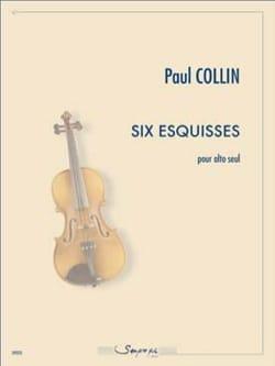 Paul COLLIN - 6 Esquisses - Alto - Partition - di-arezzo.fr