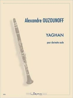 Alexandre Ouzounoff - Yaghan - Clarinette solo - Partition - di-arezzo.fr