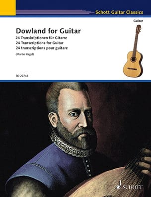John Dowland - Dowland for Guitar - 24 Transcriptions pour guitare - Partition - di-arezzo.fr