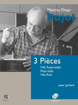 3 Pièces pour guitare Maximo Diego Pujol Partition laflutedepan