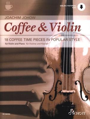 Joachim Johow - Coffee & Violin - Partition - di-arezzo.fr