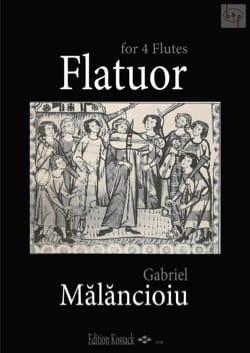 Gabriel Mãlãncioiu - Flatuor - Partition - di-arezzo.fr