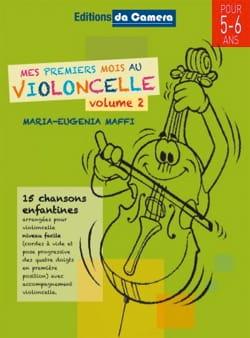 Maria-Eugenia Maffi - Mes Premiers Mois au Violoncelle - Volume 2 - Partition - di-arezzo.fr