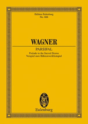 Parsifal, Ouverture Wwv 111 - Richard Wagner - laflutedepan.com