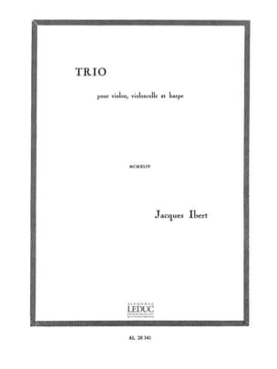 Jacques Ibert - Trio (violon, cello, harpe) - Partition - di-arezzo.fr