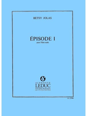 Betsy Jolas - Episode 1 - Flute alone - Sheet Music - di-arezzo.com