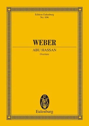 Carl Maria von Weber - Abu Hassan, Ouverture - Partition - di-arezzo.fr