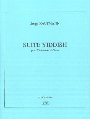 Serge Kaufmann - Suite Yiddish - Violoncelle piano - Partition - di-arezzo.fr