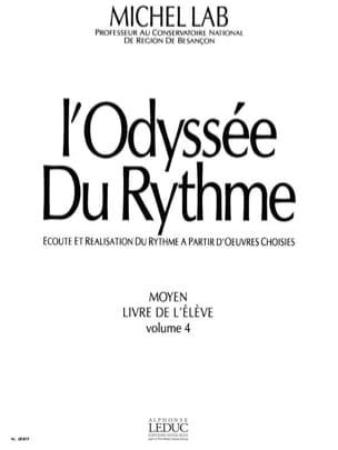 Michel Lab - The Rhythm Odyssey - Volume 4 - Student - Sheet Music - di-arezzo.co.uk