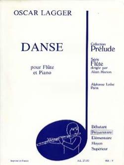Oscar Lagger - Danse - Partition - di-arezzo.fr