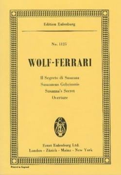 Ermanno Wolf-Ferrari - Susannes Geheimnis - Partition - di-arezzo.fr